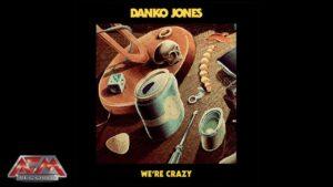 DANKO JONES - We're Crazy (2018) // Official Audio Video // AFM Records