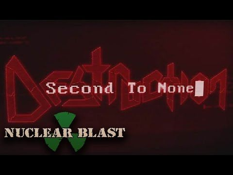 DESTRUCTION - Second To None (OFFICIAL LYRIC VIDEO)