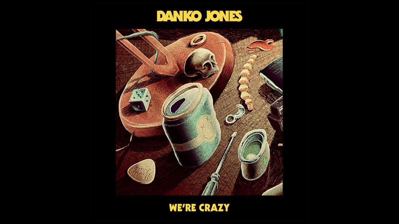 Danko Jones - We're Crazy (Official Audio)