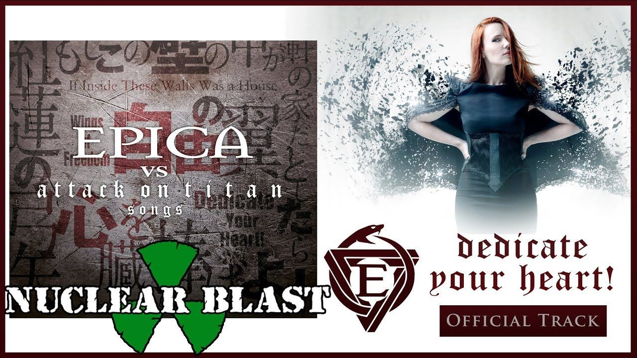 EPICA - Dedicate Your Heart! (OFFICIAL TRACK)