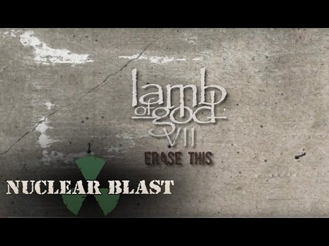 LAMB OF GOD - 'Erase This' (OFFICIAL LYRIC VIDEO)