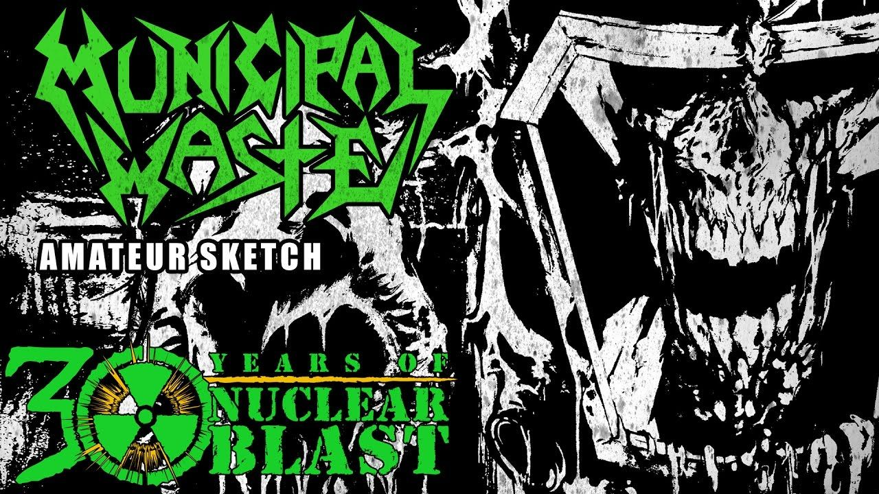 MUNICIPAL WASTE - Amateur Sketch (OFFICIAL TRACK)