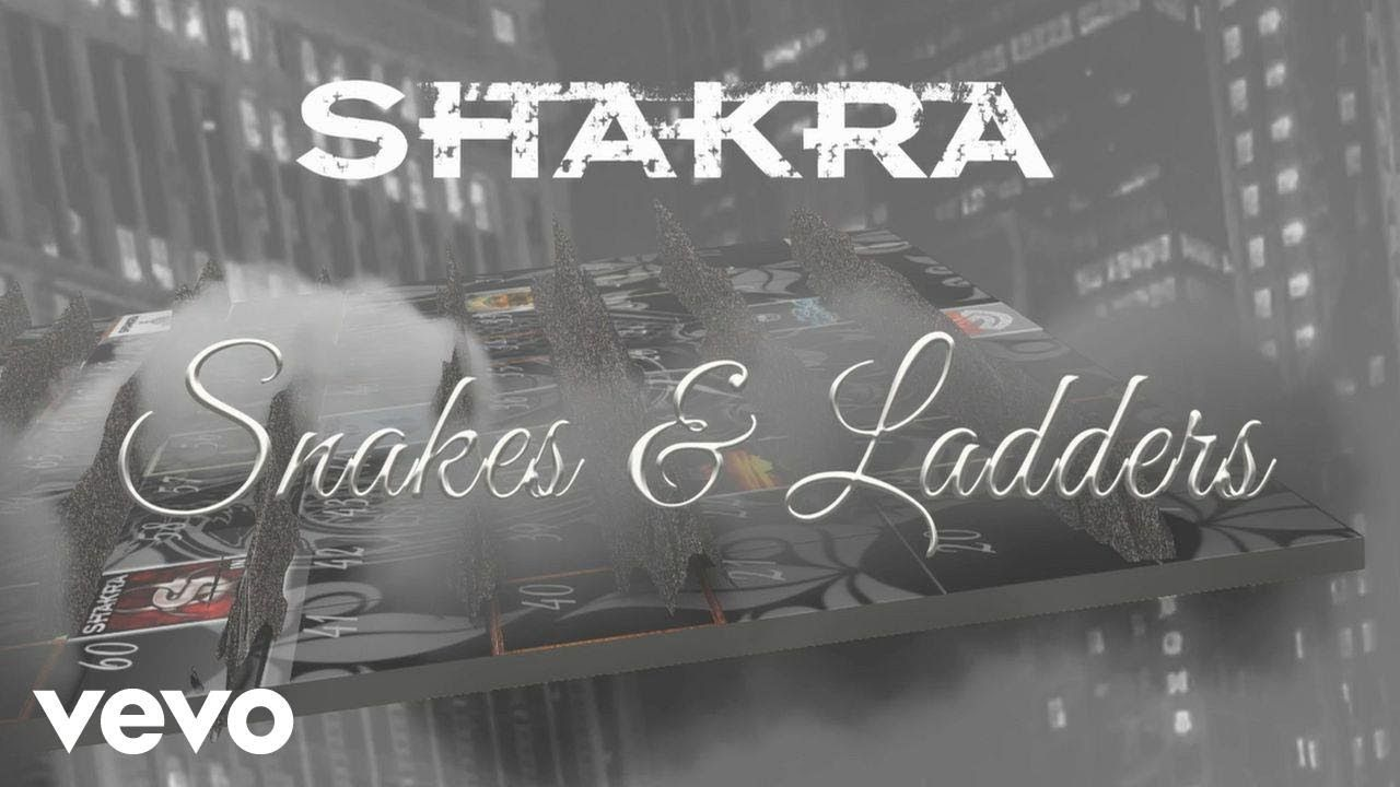 Shakra - Snakes & Ladders (Lyric Video)