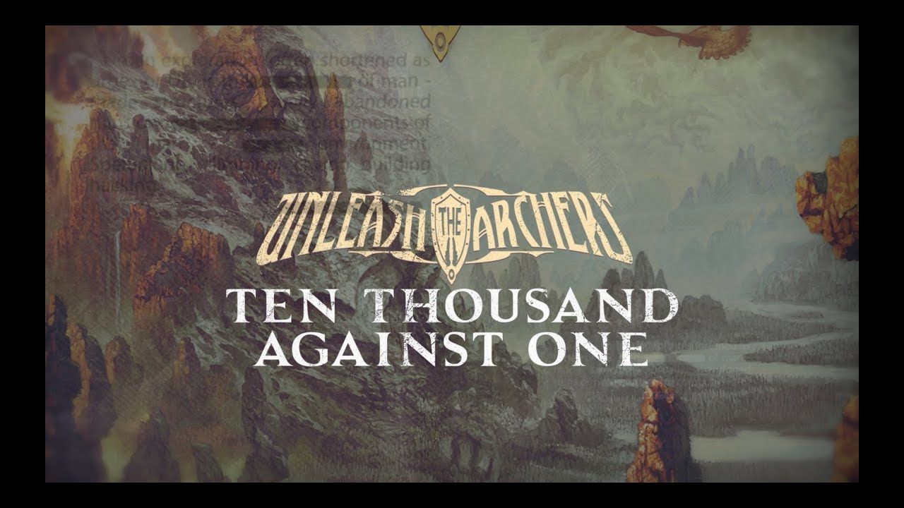 UNLEASH THE ARCHERS - Ten Thousand Against One (Official Lyric Video) | Napalm Records