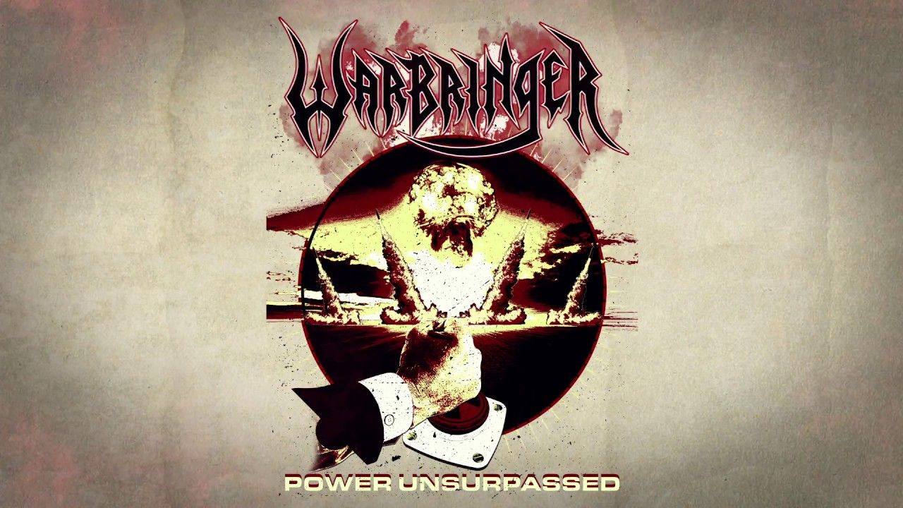 WARBRINGER - Power Unsurpassed (Official Lyric Video) | Napalm Records