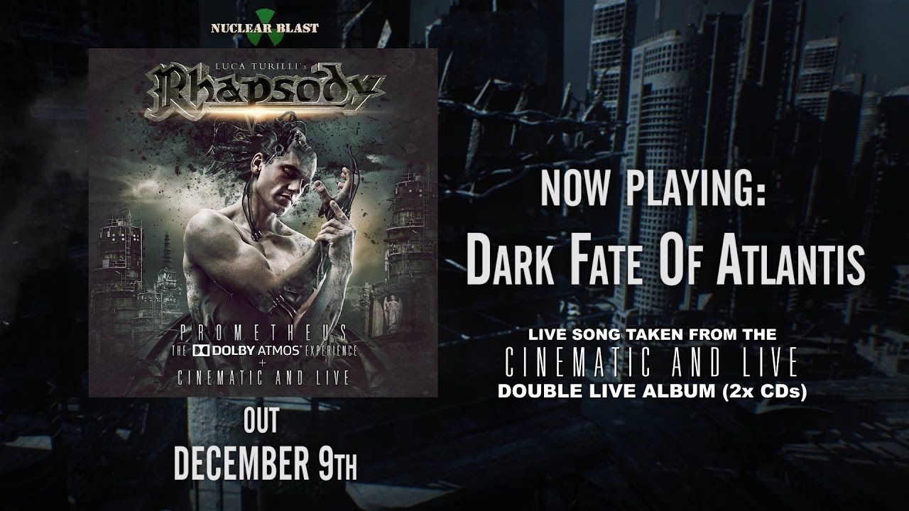 Luca Turilli's RHAPSODY - 'DARK FATE OF ATLANTIS' LIVE (OFFICIAL TRACK)